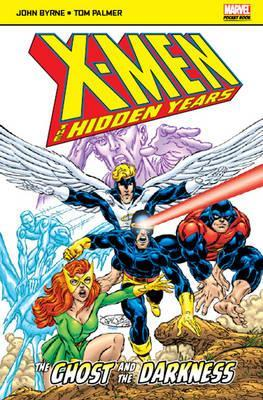 X-Men: The Hidden Years: The Ghost and the Darkness