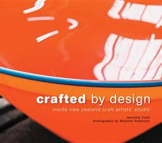 Crafted by Design: Inside New Zealand Craft Artists' Studios