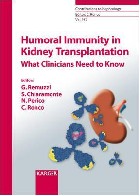 Humoral Immunity in Kidney Transplantation: What Clinicians Need to Know