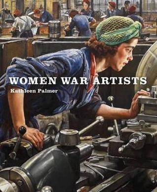 Women War Artists. Kathleen Palmer by Kathleen Palmer