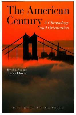 The American Century: A Chronology and Orientation