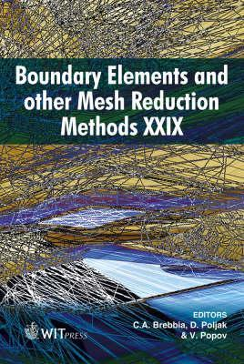 Boundary Elements and Other Mesh Reduction Methods 29 (Wit Transactions on Modelling and Simulation) (WIT Transactions on Modelling and  Simulation)