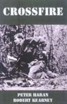 Crossfire: An Australian Reconnaissance Unit In Vietnam