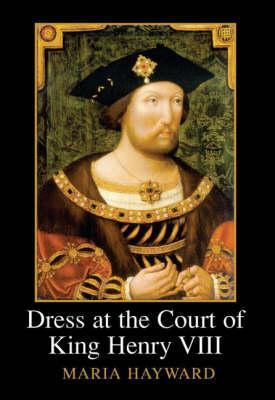Dress at the Court of King Henry VIII