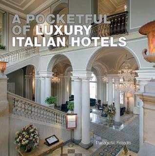 A Pocketful of Luxury Italian Hotels