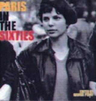 Paris in the Sixties by George Perry