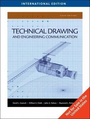 Technical Drawing and Engineering Communication: International Student Edition