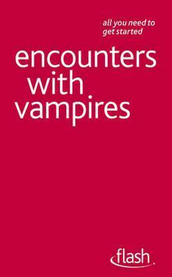 Encounters with Vampires. Teresa Moorey