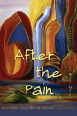 After the Pain: Critical Essays on Gayl Jones