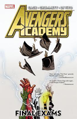 Avengers Academy, Volume 4: Final Exams