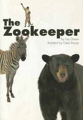 The Zookeeper (Scott Foresman Reading: Leveled Reader 10b)