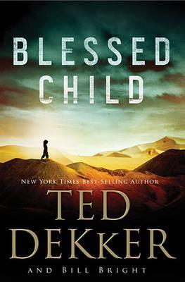 Blessed Child (The Caleb Books, #1)