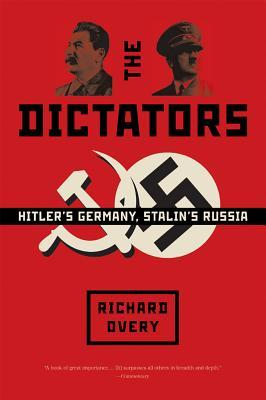 The Dictators by Richard Overy