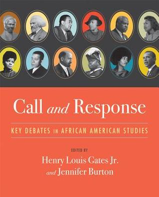 Call and Response by Henry Louis Gates Jr.