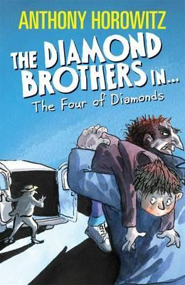 The Diamond Brothers in...The Four of Diamonds (The Diamond Brothers, #4-7)