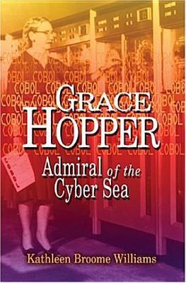 Grace Hopper by Kathleen Broome Williams