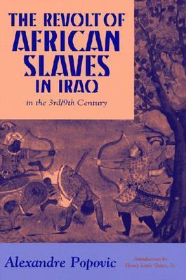 The Revolt of African Slaves in Iraq in the 3rd/9th Century