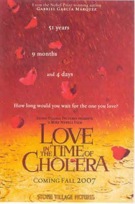 Love in the Time of Cholera: A Portrait of the Film