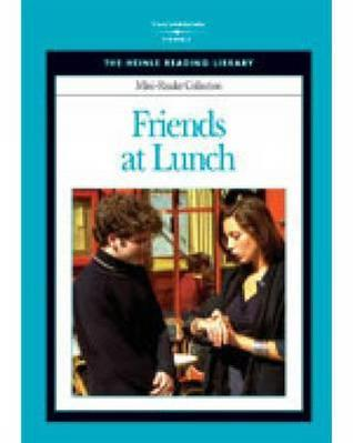 Heinle Reading Library Mini Reader: Friends at Lunch