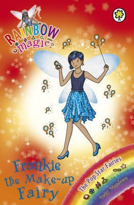 Frankie the Make-Up Fairy (Rainbow Magic: The Pop Star Fairies, #5)