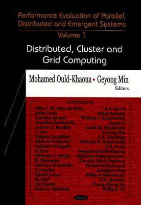 Performance Evaluation of Parallel, Distributed and Emergent Systemsdistributed, Cluster and Grid Computing V. I