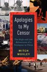 Apologies to My Censor by Mitch Moxley