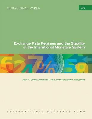 Exchange Rate Regimes And The Stability Of The International Monetary System (International Monetary Fund) par Atish R. Ghosh, Jonathan D. Ostry, Charalambos Tsangarides