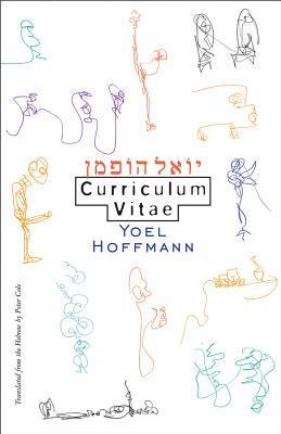 Curriculum Vitae by Yoel Hoffmann