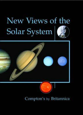 New Views of the Solar System (Compton's by Britannica)