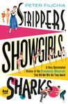 Strippers, Showgirls, and Sharks: A Very Opinionated History of the Broadway Musicals That Did Not Win the Tony Award