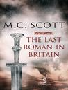The Last Roman in Britain