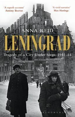 Leningrad: Tragedy of a City Under Siege, 1941-44.