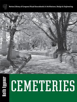 Cemeteries by Keith Eggener