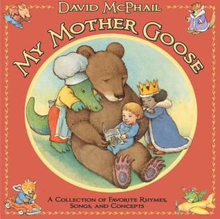 my-mother-goose-a-collection-of-favorite-rhymes-songs-and-concepts