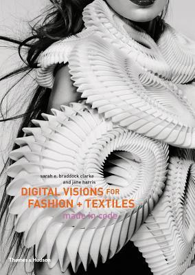 Digital Visions for Fashion and Textiles: Made in Code