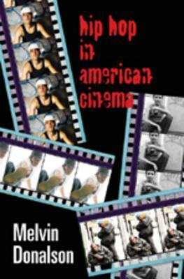 Ebook Hip Hop in American Cinema by Melvin Donalson DOC!