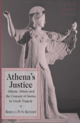 Athena's Justice by Rebecca Kennedy