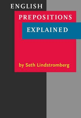 English Prepositions Explained by Seth Lindstromberg