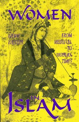 Women in Islam: From Medieval to Modern Times