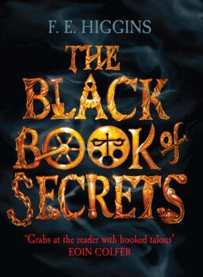 The Black Book of Secrets by F.E. Higgins
