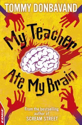 My Teacher Ate My Brain