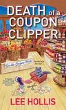 Death of a Coupon Clipper (Hayley Powell Food and Cocktails Mystery, #3)