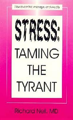 Stress: Taming the Tyrant