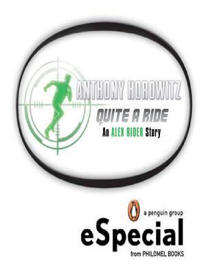 Quite a Ride (Alex Rider, #2.5)