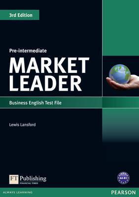 Market Leader, Pre-Intermediate: Business English Test File