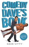 Comedy Dave's Book by Dave Vitty