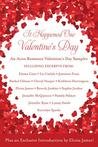 It Happened One Valentine's Day: An Avon Romance Valentine's Day Sampler