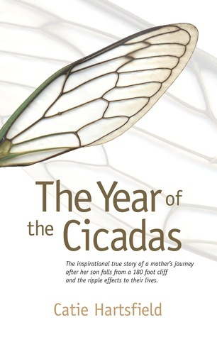 The Year Of The Cicadas by Catie Hartsfield