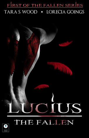 Lucius by Tara S. Wood