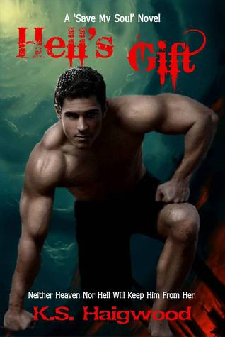 Hell's Gift (Save My Soul, #2)